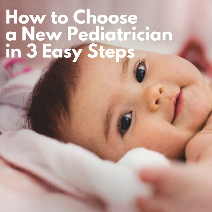 How to choose a pediatrician.